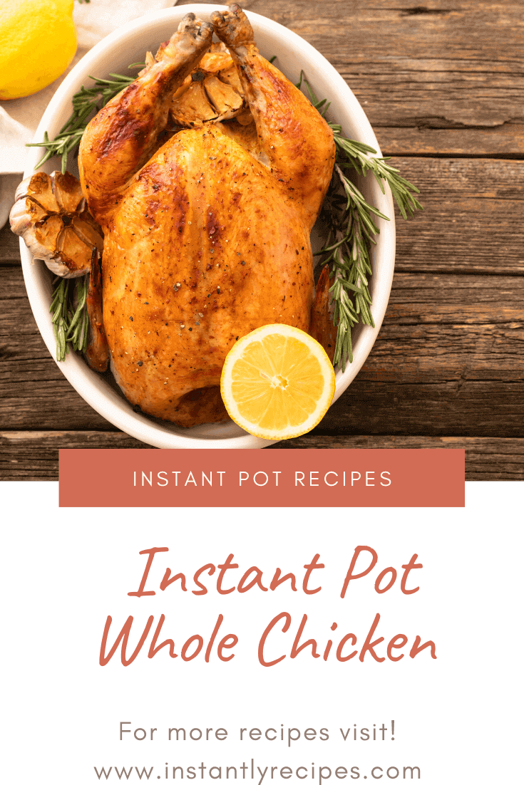 instant pot whole chicken recipe pinterest post