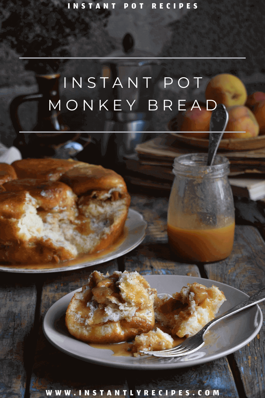 Instant pot monkey bread pinterest post